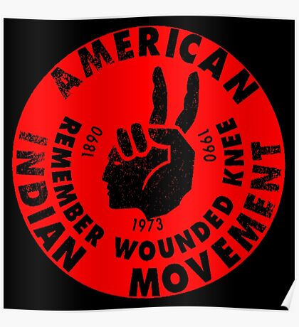 AIM (American Indian Movement) Poster