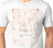 I love you beary much Unisex T-Shirt