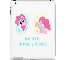 Now You're Thinking With Smiles - Pinkie Pie - MLP iPad Case/Skin