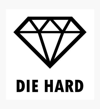 Die Hard Photographic Print