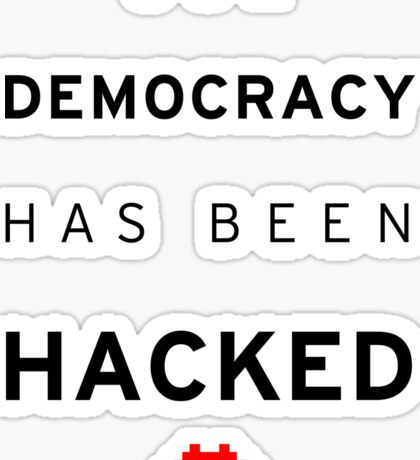 Democracy Hacked Sticker