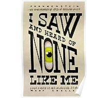 I saw and heard of none like me Poster