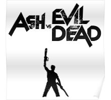 Ash vs Evil Dead - Title and Character Poster