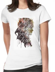 David Bowie // Labyrinth // All Hail the Goblin King Womens Fitted T-Shirt