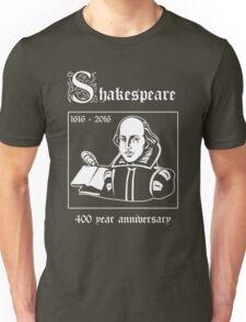 Shakespeare -- 400 Year Anniversary Unisex T-Shirt