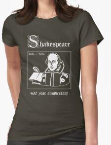 Shakespeare -- 400 Year Anniversary Womens Fitted T-Shirt