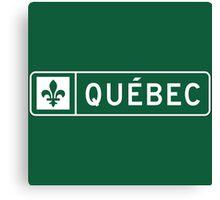 Quebec, Road Sign, Canada Canvas Print