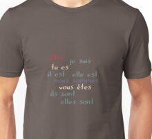 Être - the French verb 'to be' Unisex T-Shirt