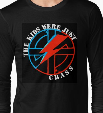 The Kids Were Just Crass Long Sleeve T-Shirt