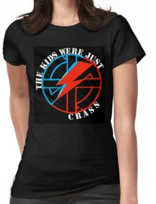 The Kids Were Just Crass Womens Fitted T-Shirt