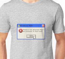 Windows Has Detected... Unisex T-Shirt
