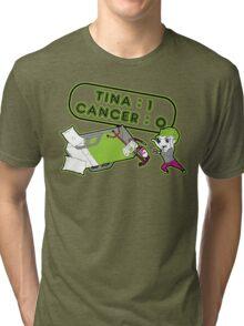 Tina Cancer Score Tri-blend T-Shirt