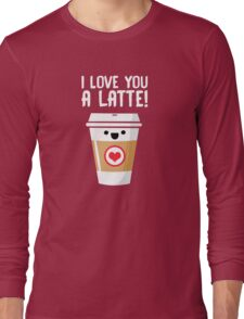 Latte Love Long Sleeve T-Shirt