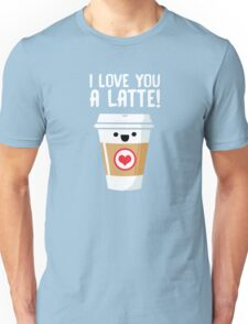 Latte Love Unisex T-Shirt