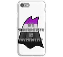 My Superpower is Invisibility - Ace iPhone Case/Skin
