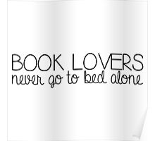 Book Lovers Never Go to Bed Alone - B&W Poster