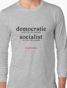 Democratic Socialist Bernie Sanders Long Sleeve T-Shirt