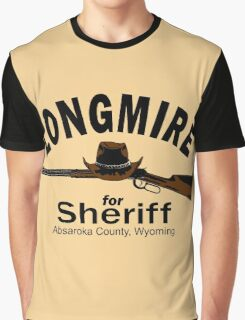 Longmire for Sheriff Graphic T-Shirt