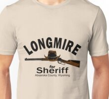 Longmire for Sheriff Unisex T-Shirt