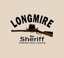 Longmire for Sheriff Unisex T-Shirt