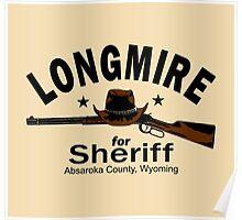 Longmire for Sheriff Poster