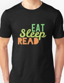 Eat, Sleep, Read. T-Shirt