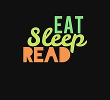 Eat, Sleep, Read. Unisex T-Shirt