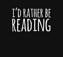 I'd Rather Be Reading (inverted) Unisex T-Shirt