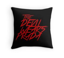 The Devil wears Prada Metal Throw Pillow