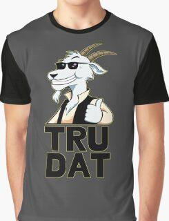 Tru Dat Graphic T-Shirt