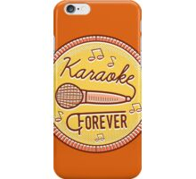 Karaoke Forever iPhone Case/Skin