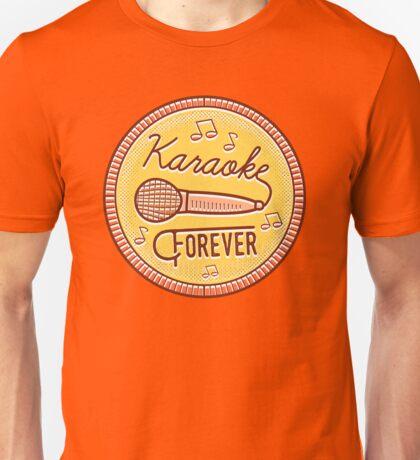 Karaoke Forever Unisex T-Shirt