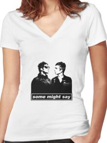 SOME MIGHT SAY.. Women's Fitted V-Neck T-Shirt