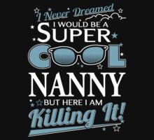 Super Cool NANNY is Killing It by shara1985
