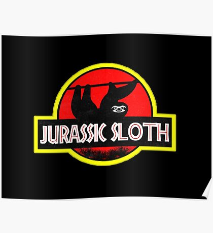 Jurassic Sloth! Poster