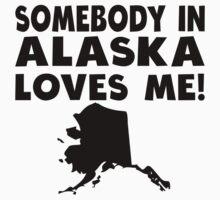 Somebody In Alaska Loves Me Kids Tee