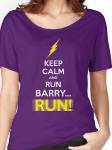 Keep Calm and RUN, BARRY... RUN! Women's Relaxed Fit T-Shirt