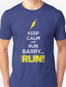 Keep Calm and RUN, BARRY... RUN! T-Shirt