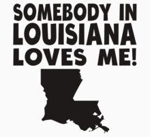 Somebody In Louisiana Loves Me Kids Tee