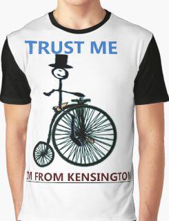 Trust Me I'm From Kensington Graphic T-Shirt