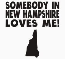 Somebody In New Hampshire Loves Me Kids Tee