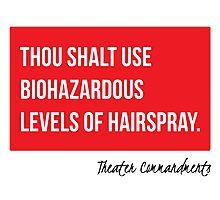 Thou Shalt Use Biohazardous Levels of Hairspray Photographic Print
