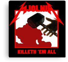 Mjolnir - Killeth 'em All Canvas Print