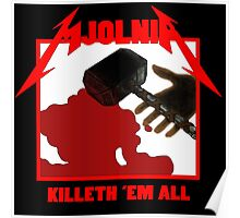 Mjolnir - Killeth 'em All Poster