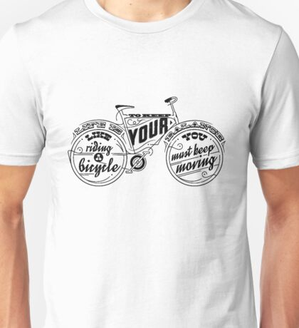 Life Is Your Like Riding Unisex T-Shirt
