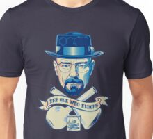 I'm the one who knocks - Heisenberg Unisex T-Shirt