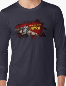 Ain't no rest for the wicked - Borderlands Long Sleeve T-Shirt