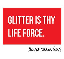 Glitter Is Thy Life Force Photographic Print