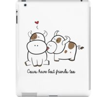 Cows have best friends too iPad Case/Skin