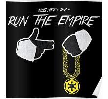 Run The Empire Poster